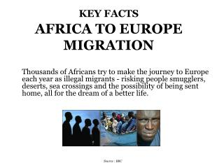 KEY FACTS AFRICA TO EUROPE MIGRATION
