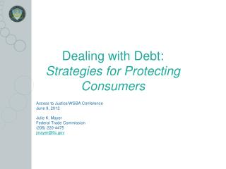 Dealing with Debt:  Strategies for Protecting Consumers