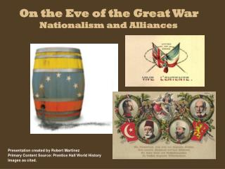 On the Eve of the Great War Nationalism and Alliances