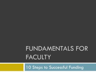 Fundamentals for Faculty