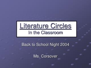 Literature Circles In the Classroom