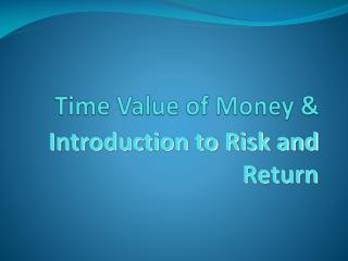 Time Value of Money &