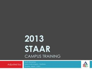 2013  STAAR campus training