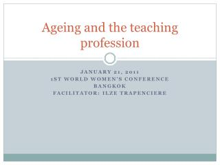 Ageing and the teaching profession
