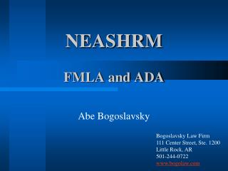 NEASHRM FMLA and ADA