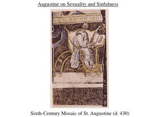 Augustine on Sexuality and Sinfulness