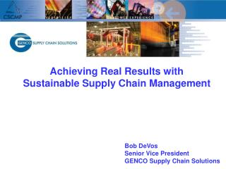 Achieving Real Results with Sustainable Supply Chain Management