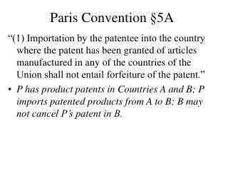 Paris Convention § 5A