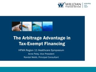 The Arbitrage Advantage in  Tax-Exempt Financing