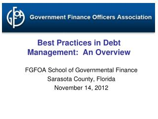 Best Practices in Debt Management:  An Overview