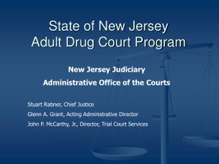 State of New Jersey Adult Drug Court Program