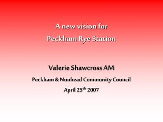A new vision for  Peckham Rye Station