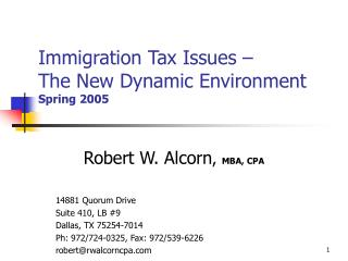 Immigration Tax Issues – The New Dynamic Environment Spring 2005