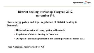 State  energy  policy and legal  regulation  of  district  heating in  Denmark