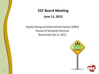 EEC Board Meeting June 11, 2013