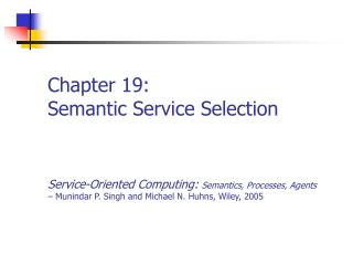 Chapter 19: Semantic Service Selection