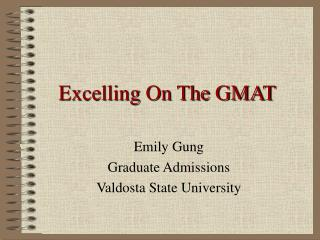 Excelling On The GMAT