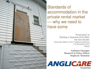 Standards of accommodation in the private rental market — why we need to have some