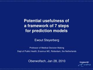 Potential usefulness of  a framework of 7 steps  for prediction models