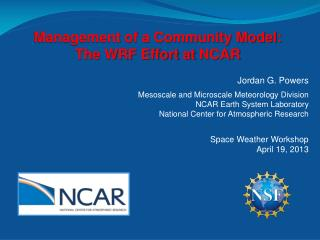 Jordan G. Powers Mesoscale  and  Microscale  Meteorology Division NCAR Earth System Laboratory