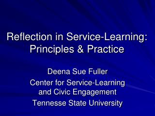 Reflection in Service-Learning: Principles & Practice
