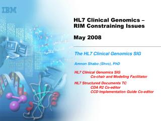 HL7 Clinical Genomics – RIM Constraining Issues  May 2008