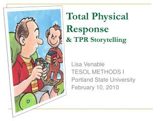 Total Physical Response  & TPR Storytelling