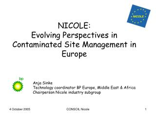 NICOLE:  Evolving Perspectives in Contaminated Site Management in Europe