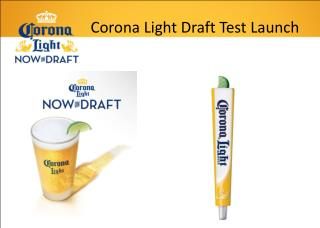 Corona Light Draft Test Launch