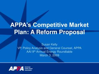 APPA's Competitive Market Plan: A Reform Proposal