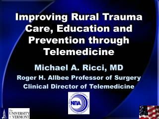 Improving Rural Trauma Care, Education and Prevention through Telemedicine