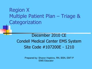 Region X  Multiple Patient Plan – Triage & Categorization