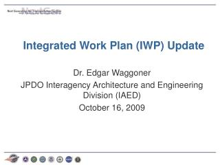 Integrated Work Plan (IWP) Update