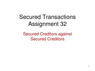 Secured Transactions Assignment 32