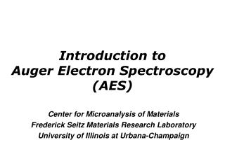 Introduction to  Auger Electron Spectroscopy (AES)