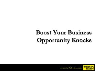 Boost Your Business Opportunity Knocks