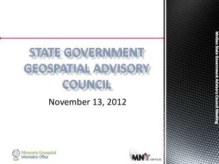 STATE GOVERNMENT Geospatial Advisory council