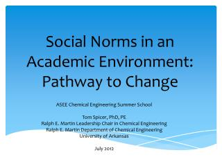 Social Norms in an Academic Environment:  Pathway to Change