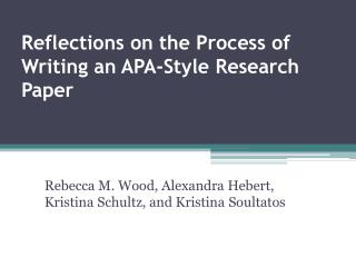 Reflections on the Process of Writing an APA-Style Research Paper