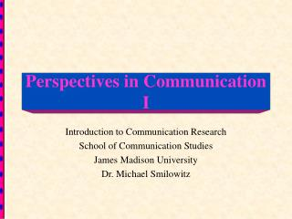 Perspectives in Communication I