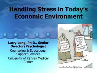 Handling Stress in Today's Economic Environment