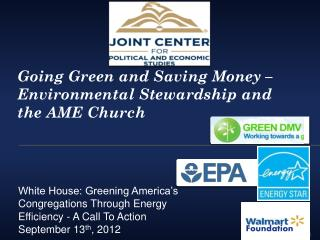 Going Green and Saving Money – Environmental Stewardship and the AME Church