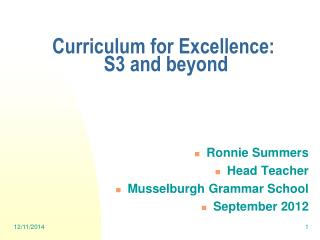 Curriculum for Excellence:  S3 and beyond