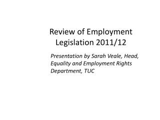 Review of Employment Legislation 2011/12