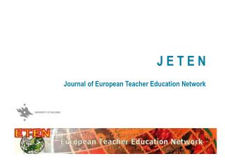 J E T E N Journal of European Teacher Education Network