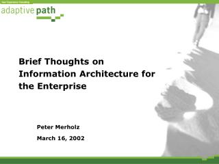 Brief Thoughts on  Information Architecture for the Enterprise