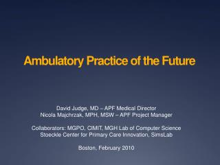 Ambulatory Practice of the Future