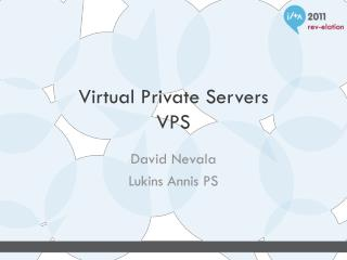 Virtual Private Servers VPS