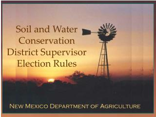 Soil and Water Conservation District Supervisor Election Rules