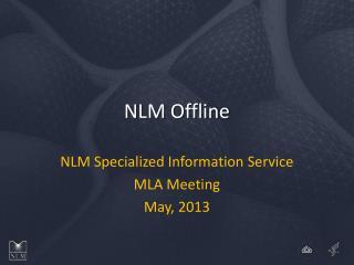 NLM Offline